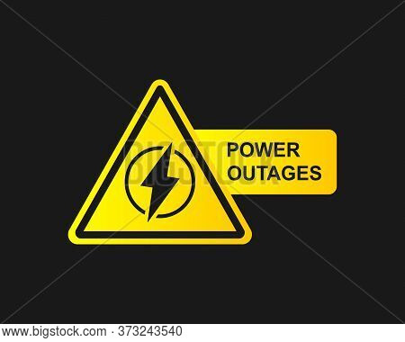 Power Outage Icon On A Black Background. Vector Illustration Eps 10