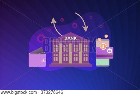 Bank Money Transfer Operations Concept Illustration. Bank Building With Atm Credit Or Debit Card Wit