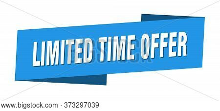 Limited Time Offer Banner Template. Limited Time Offer Ribbon Label Sign