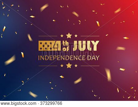 Gold Lettering 4th Of July And Confetti For Independence Day. Red And Blue Holiday Background With S