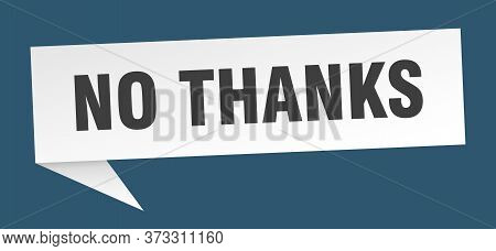 No Thanks Speech Bubble. No Thanks Ribbon Sign. No Thanks Banner