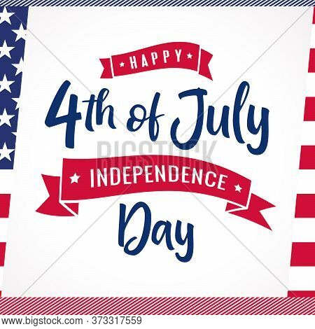 4th Of July Vector Striped Greeting Card For Usa. Fourth Of July Happy Independence Day Of United St