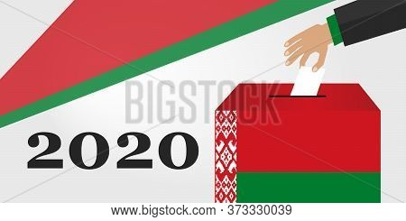 Concept Of Presidential Elections In Belarus. Hand Putting Voting Paper In The Ballot Box. Vector Il