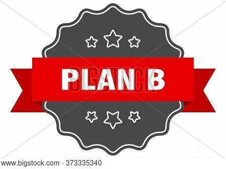 Plan B Red Label. Plan B Isolated Seal. Plan B