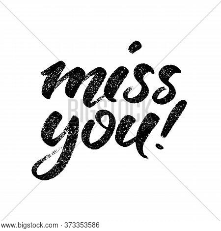 Handwritten Miss You Message. Miss You Words By Hand.