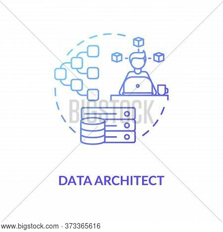 Data Architect Blu Gradient Concept Icon. It Expert. Engineer To Manage Big Data. Company Informatio