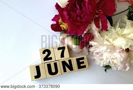 June 27 .june 27  On Wooden Cubes .image For The Holiday .summer Day