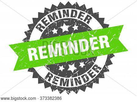 Reminder Grunge Stamp With Green Band. Reminder
