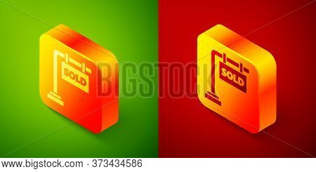 Isometric Hanging Sign With Text Sold Icon Isolated On Green And Red Background. Sold Sticker. Sold