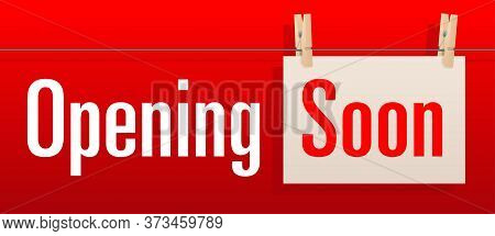 Opening Soon Banner For Temporary Showing On Shopwindow And Website Header - Red Background And Piec