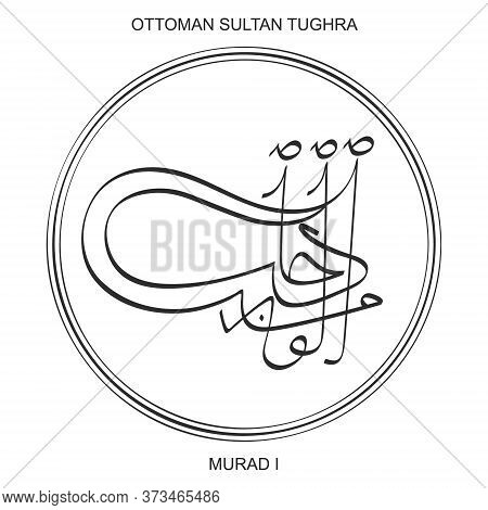 Vector Image With Tughra A Signature Of Ottoman Sultan Murad The First