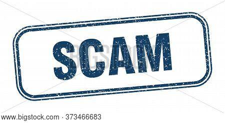 Scam Stamp. Scam Square Grunge Sign. Label