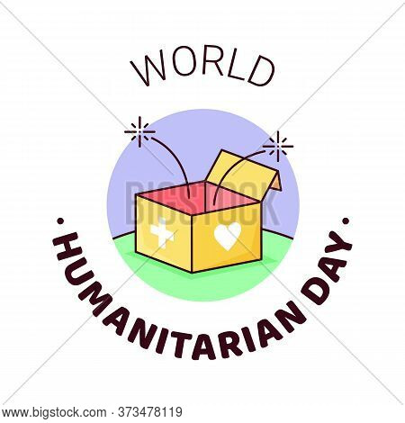 Uno World Humanitarian Day -19 August - Banner Template. Open Humanitarian Help Box With Sparkles, C