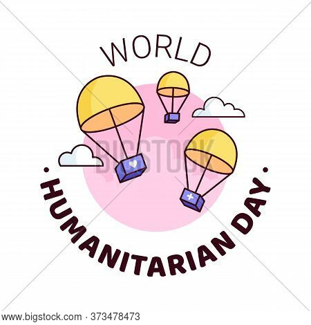Uno World Humanitarian Day - 19 August - Square Banner Template. Parachutes Delivering Boxes With Hu