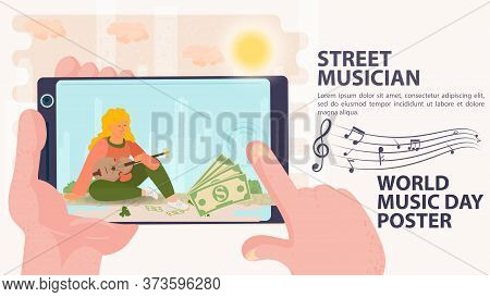 Banner, Street Musician, Billboard Of The World Music Day, Shoot On The Phone, A Girl Sits And Holds