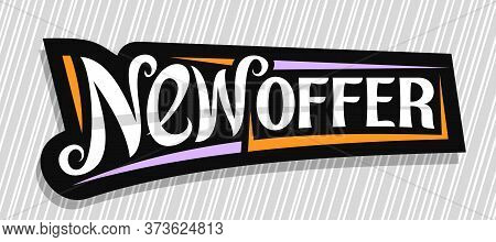 Vector Banner For New Offer, Dark Decorative Pricetag For Black Friday Or Cyber Monday Sale With Uni