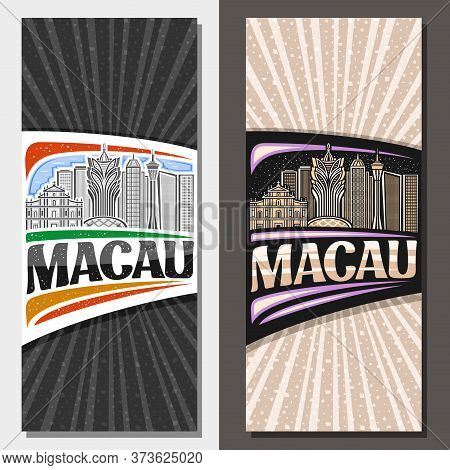 Vector Vertical Layouts For Macau, Decorative Leaflet With Line Illustration Of Famous Macau City Sc