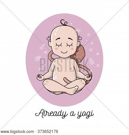 Cute Newborn Baby Inside Pregnant Belly Doing Yoga. Meditation Concept. Baby Sit In Lotus Pose Vecto