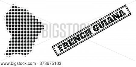 Halftone Map Of French Guiana, And Unclean Seal. Halftone Map Of French Guiana Made With Small Black