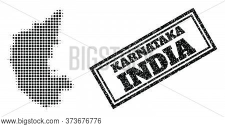 Halftone Map Of Karnataka State, And Scratched Seal Stamp. Halftone Map Of Karnataka State Made With