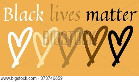 Black Lives Matter. Stop Racism. No To Racism Text Illustration. Letters Text And Mixed Race Color H