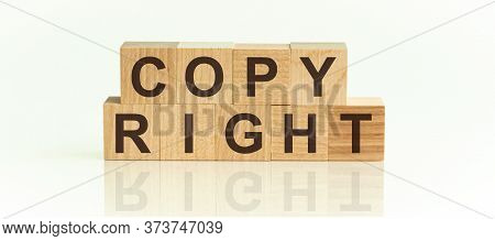 Copyright Word Made With Building Blocks On A Light Background