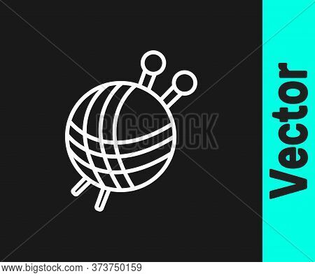 White Line Yarn Ball With Knitting Needles Icon Isolated On Black Background. Label For Hand Made, K