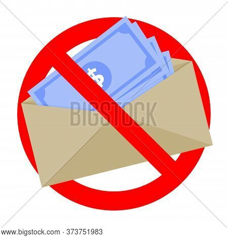 Ban Dollar Cash, No Corruption And Bribery, Banknote In Envelope Illegal, Anti Corrupted Icon. Vecto