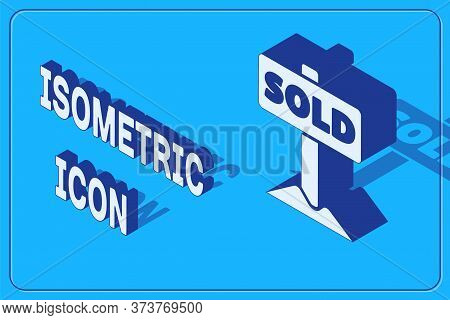 Isometric Hanging Sign With Text Sold Icon Isolated On Blue Background. Sold Sticker. Sold Signboard
