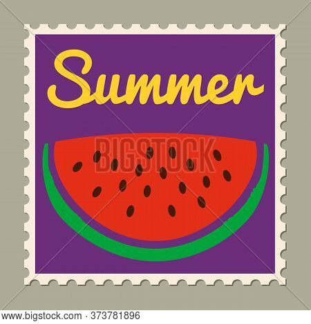 Postage Stamp Summer Vacation Watermelon. Retro Vintage Design Vector Illustration Isolated