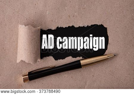 Advertising Campaign, Text Written Under Torn Paper. Marketing Advertising Targeting Business Strate