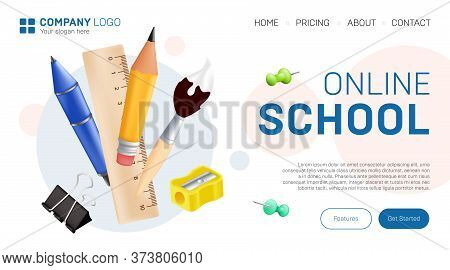 Online School Landing Page Graphic Design. Vector Illustration With Realistic Stationary - Pen, Penc