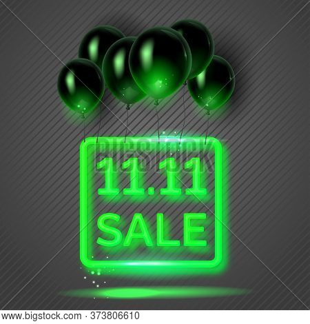 11. 11 Creative Poster With A Green Neon Sign And Flying Black Air Balloons. Singles Day Poster. Vec