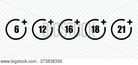 Set Of Age Restriction Signs. Marks Age Limit. Sign For The Restriction Of The Age Content.