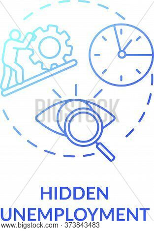 Hidden Unemployment Blue Gradient Concept Icon. Labour Force Problem. Social Issue. Covered Statisti