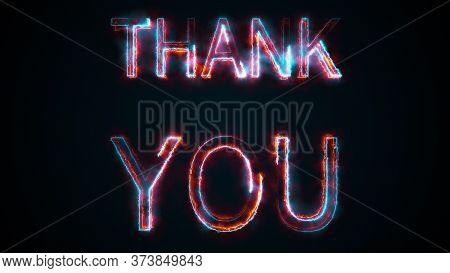 The Phrase Thank You, Computer Generated. Burning Inscription. Capital Letters. 3d Rendering Text Ba