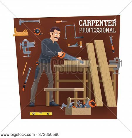 Carpentry Workshop Worker With Tools, Vector. Carpenter Cutting A Wood Plank With Handsaw And Making