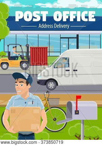 Post Office, Postman Delivery And Shipping Service. Mailman Driving A Van, Transporting Container Wi