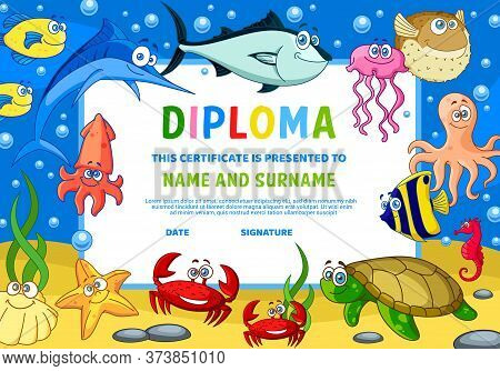 Kids Diploma With Underwater Animals. Kindergarten Education Certificate With Cute Cartoon Starfish,