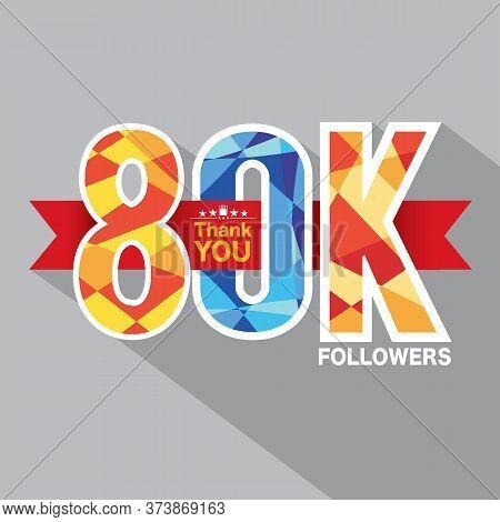80k Followers Banner For Celebrating Followers Social Media Networks Vector Illustration. Eps 10
