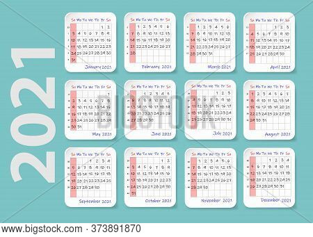 2021 Year Wall Calendar, Week Starts Sunday. Twelve Sheets Containing A Calendar For Each Month Of T
