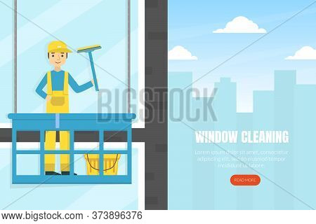Cleaning Windows Landing Page Template, Professional Worker In Uniform Cleaning And Rubing Facade Wi