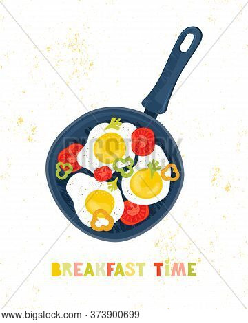 Fried Eggs In A Frying Pan With Vegetables, Tomatoes, Peppers. Healthy Brunch With Fresh Homemade Me