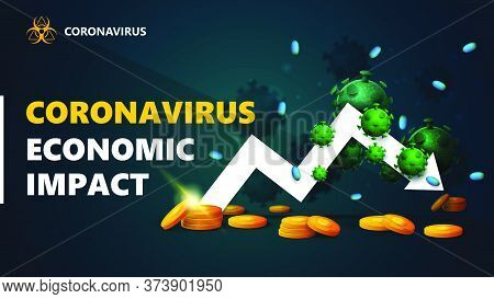 Coronavirus Economic Impact, Black And Green Banner With White Arrow An Economic Graph With Gold Coi