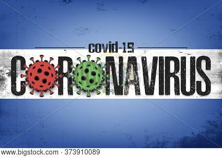 Flag Of Salvador With Coronavirus Covid-19. Virus Cells Coronavirus Bacteriums Against Background Of
