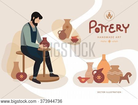Vector Illustration Of The Work Of A Pottery Artisan. Master Potter Makes A Clay Vase. A Happy Potte
