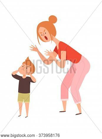 Family Quarrel. Domestic Abuse, Woman Scream On Boy. Isolated Sad Toddler And Angry Mother Vector Il