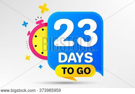 Countdown Left Days Banner With Timer. Twenty Three Days Left Icon. 23 Days To Go Sign. Sale Announc