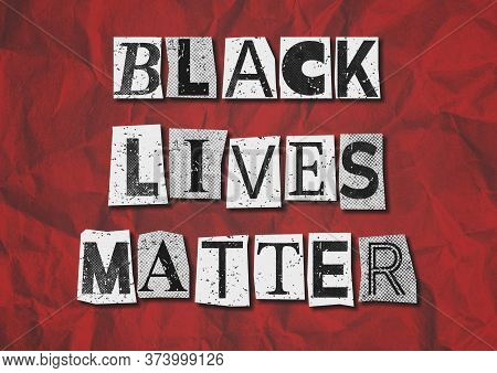 A Black, White And Red Colored Black Lives Matter Blm Background Grunge Collage Graphic Illustration