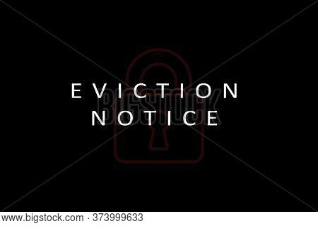 Concept Of Warning Tenant Evection Showing With Tenant Notice And Lock As Background.